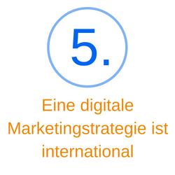 Punkt 5 eine digitale Marketingstrategie ist international
